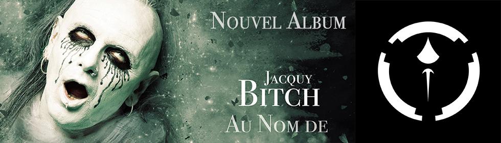 Jacquy Bitch – Album «Au Nom de»